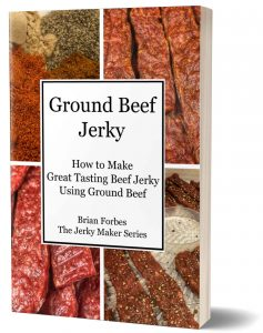 ground beef jerky making book the jerky maker series